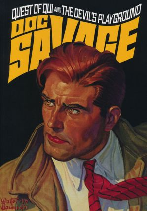Doc Savage #33: Quest of Qui and The Devil's Playground. Lester Dent, Alan Hathway
