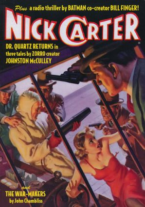 Nick Carter: Dr. Quartz Returns, Nich Carytter's Danger Trail and the War-Makers #3. Nick Carter,...