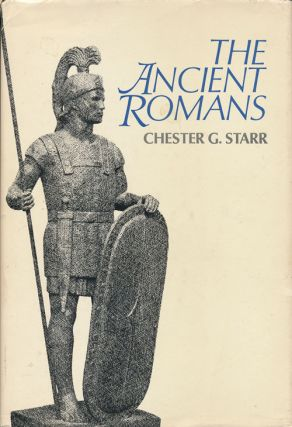 The Ancient Romans. Chester G. Starr