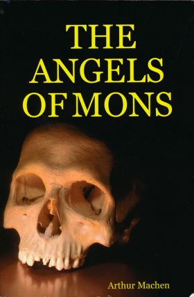 The Angels of Mons and Other Stories. Arthur Machen