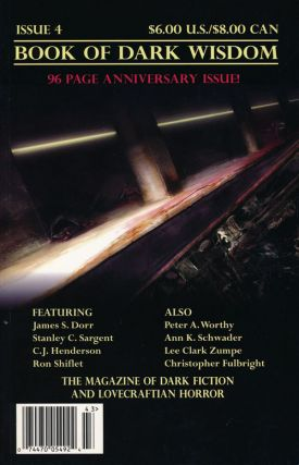 Book of Dark Wisdom--Anniversary Issue, Fall 2004 The Magazine of Dark Fiction and Lovecraftian...
