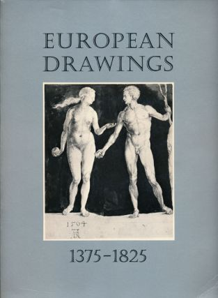 European Drawings, 1375-1825. Cara D. Denison, Helen B. Mules, Jane V. Shoaf