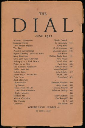 The Dial, June 1922. George Santayana, D. H. Lawrence, Marianne Moore, William Butler Yeats,...