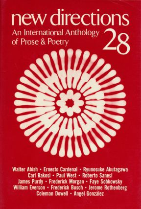 New Directions in Prose and Poetry 28 An International Anthology of Prose & Poetry. James...