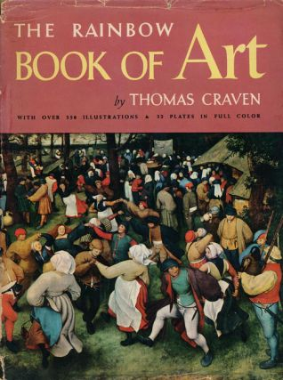 The Rainbow Book of Art. Thomas Craven