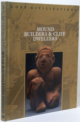 Mound Builders & Cliff Dwellers. Dale Brown