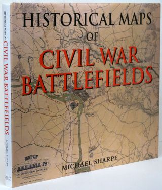 Historical Maps of the Civil War Battlefield. Michael Sharpe