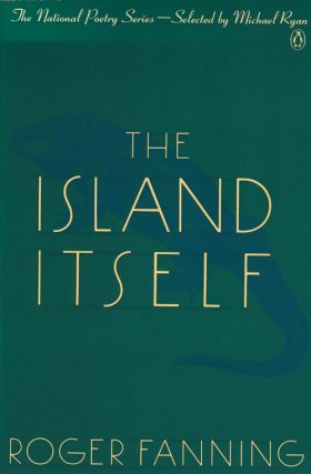 The Island Itself. Roger Fanning