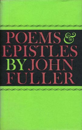 Poems & Epistles. John Fuller