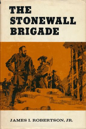 The Stonewall Jackson Brigade. James I. Robertson Jr