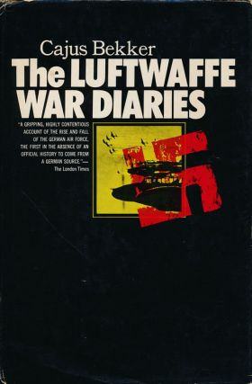 The Luftwaffe War Diaries. Cajus Bekker