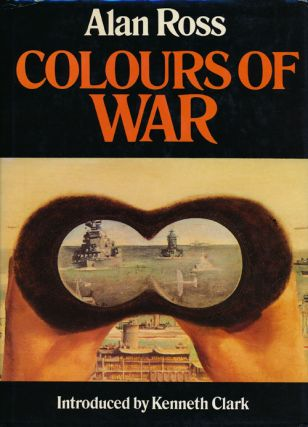 Colours of War: War Art 1939-45. Alan Ross