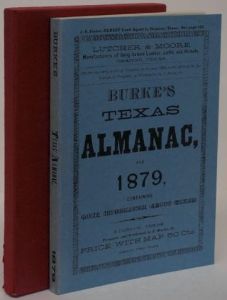 Burke's Texas Almanac and Immigrant's Handbook for 1879. James Jr Burke