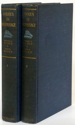 America in Midpassage Two Volume Set. Charles A. Beard, Mary R