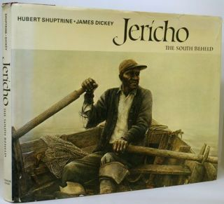 Jericho The South Beheld. Hubert Shuptrine, James Dickey