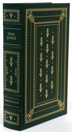 The History of Tom Jones A Foundling. Henry Fielding