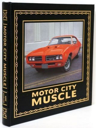 Motor City Muscle. Mike Mueller