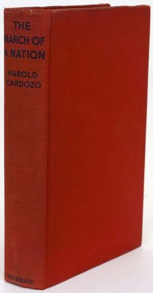 The March of a Nation My Year of Spain's Civil War. Harold Cardozo
