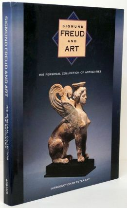 Sigmund Freud and Art His Personal Collection of Antiquities. Lynn Gamwell, Richard Wells