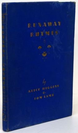 Runaway Rhymes. Alice Higgins, Tom Lamb.