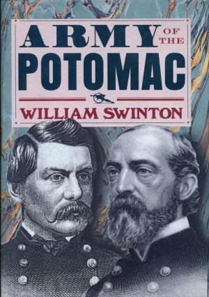 Army of the Potomac. Willliam Swinton