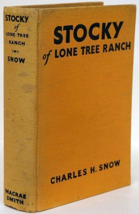 Stocky of Lone Tree Ranch. Charles H. Snow