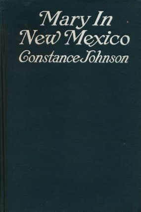 Mary in New Mexico. Constance Johnson.