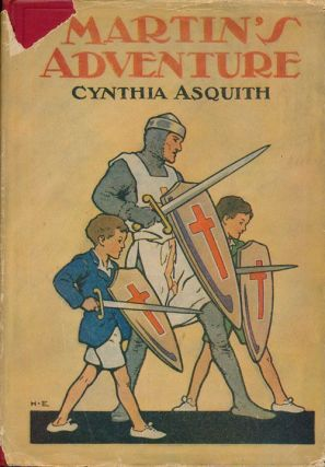 Martin's Adventure. Cynthia Asquith.