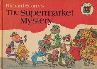 The Supermarket Mystery. Richard Scarry