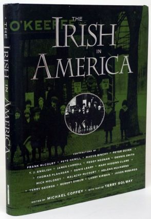 The Irish in America. Michael Coffey, Terry Golway