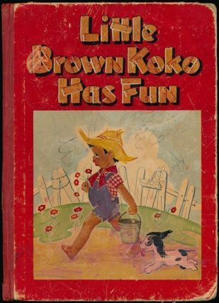 Little Brown Koko Has Fun Second Series. Blanche Seale Hunt.