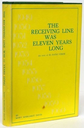 Receiving Line Was Eleven Years Long: Reminiscences and Recipes from Geneva Causey's El Pation...