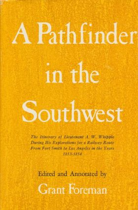 A Pathfinder in the Southwest. Grant Foreman