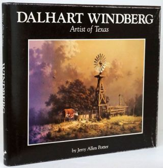 Dalhart Windberg Artist of Texas. Jerry Allen Potter