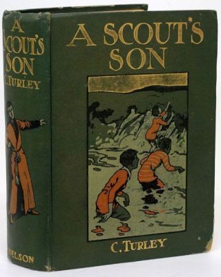 A Scout's Son. Charles Turley