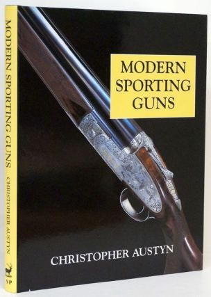 Modern Sporting Guns. Christopher Austyn