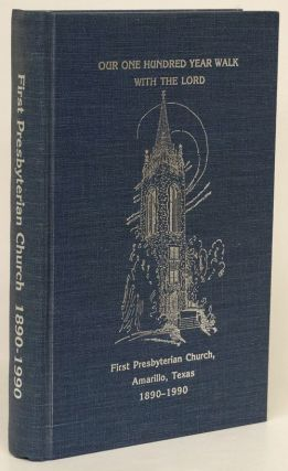 Our One Hundred Year Walk with the Lord A Collection of Reminiscences and Observations by the...