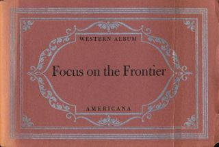 Focus on the Frontier Typography by Carl Hertzog. J. Evetts Haley