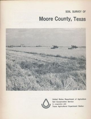 Soil Survey of Morre County, Texas. Luther C. Geiger