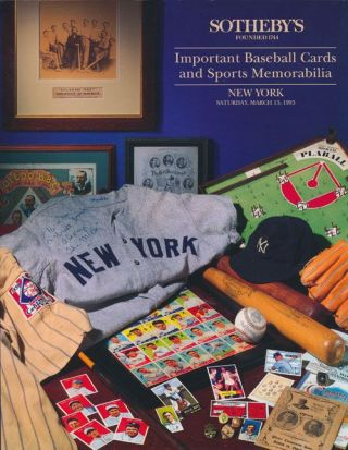 Sotheby's: Important Baseball Cards and Sports Memorabilia New York, Saturday, March 13, 1993....