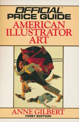 The Official Price Guide: American Illustrator Art. Anne Gilbert
