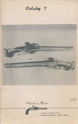 Catalog 7: Antique and Collectors' Guns. Jackson Arms