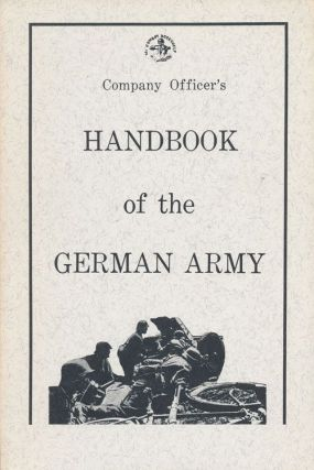 Company Officer's Handbook of the German Army. Donald B. McLean