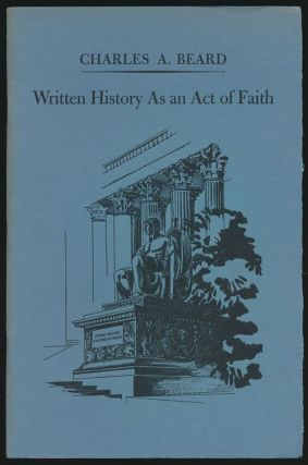 Written History As an Act of Faith. Charles A. Beard