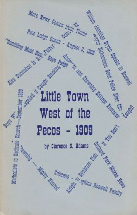 Little Town West of the Pecos-1909. Clarence S. Adams.