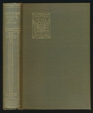 Scottish Chiefs Volume I and II. Jane Porter