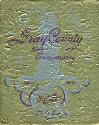 Gray County 50th Anniversary 1902-1952 Souvenir Program. M. K. Brown