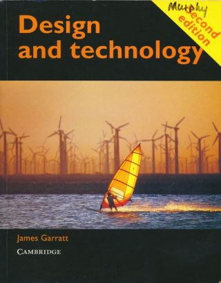 Design and Technology Second Edition. James Garratt