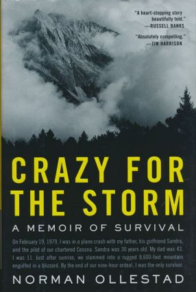 Crazy for the Storm A Memoir of Survival. Norman Ollestad