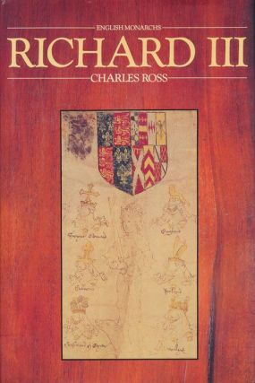 Richard III. Charles Derek Ross